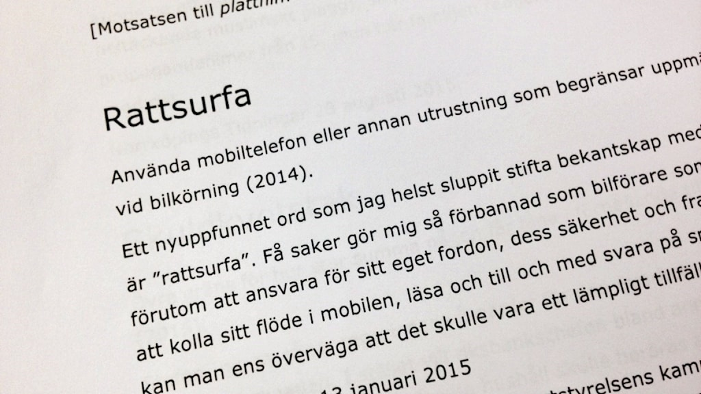 A snapshot of one of the new words, 'rattsurfa' or surfing the web with a smartphone while driving. Photo: Annika Selin / Swedish Radio.