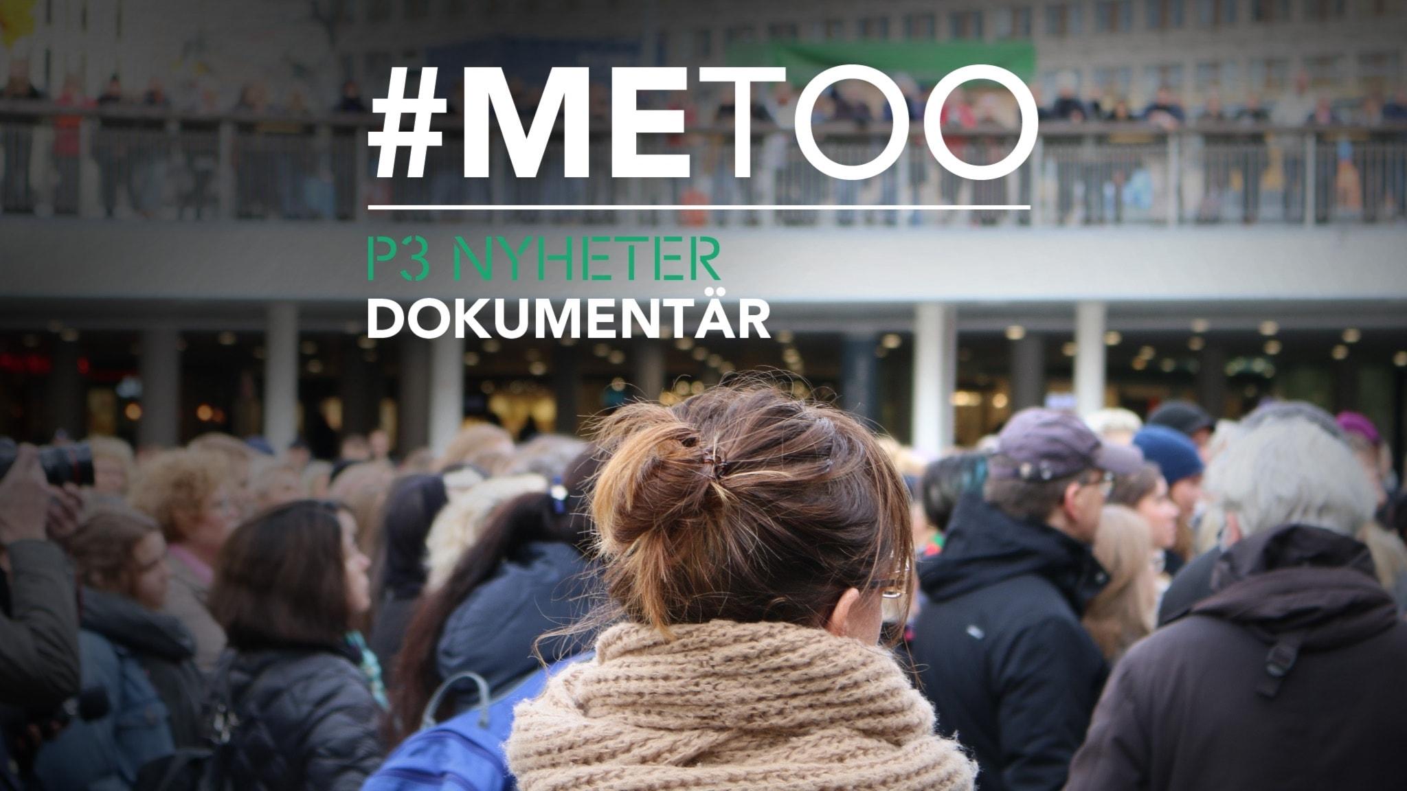 #MeToo - P3 Nyheter Dokumentär