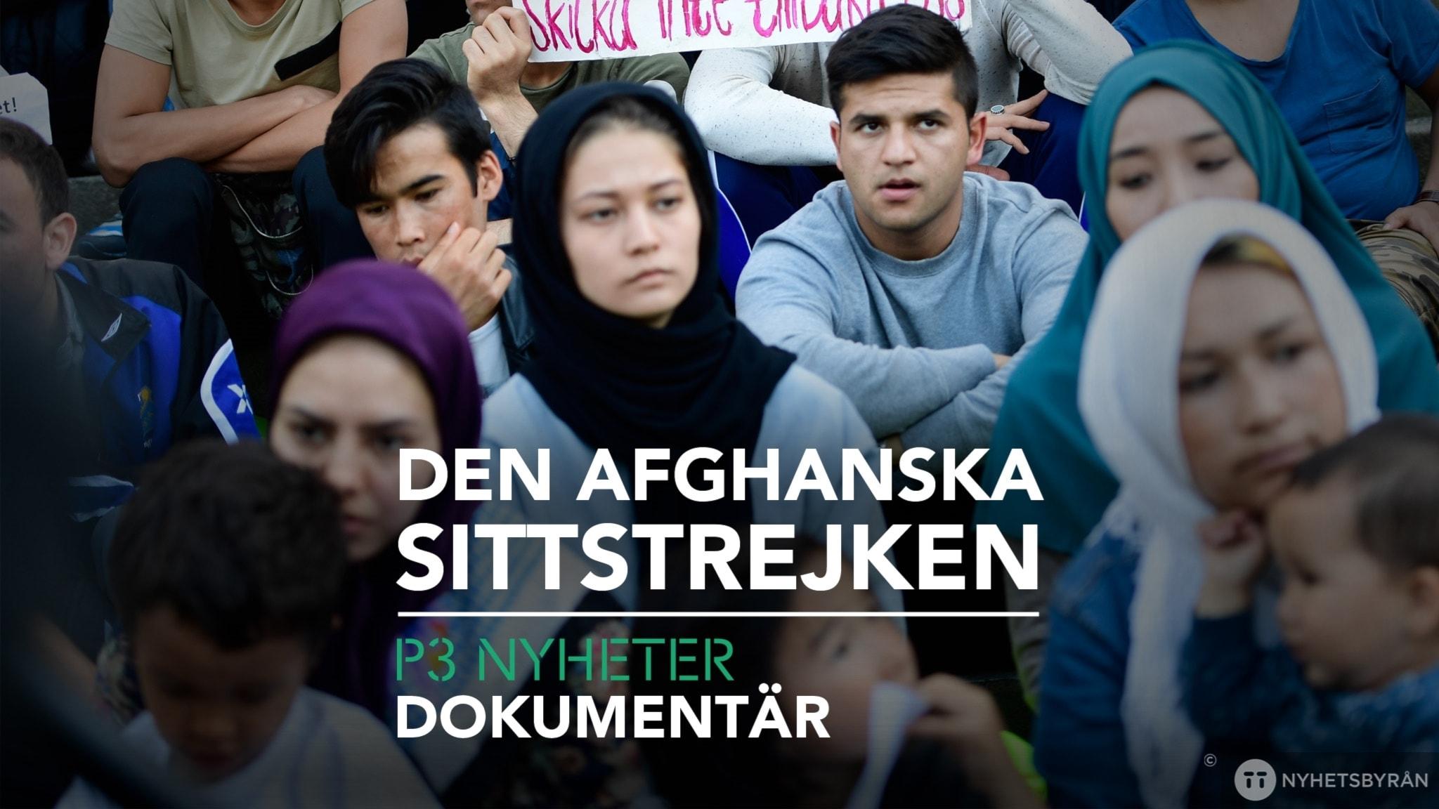 Den afghanska sittstrejken - P3 Nyheter Dokumentär