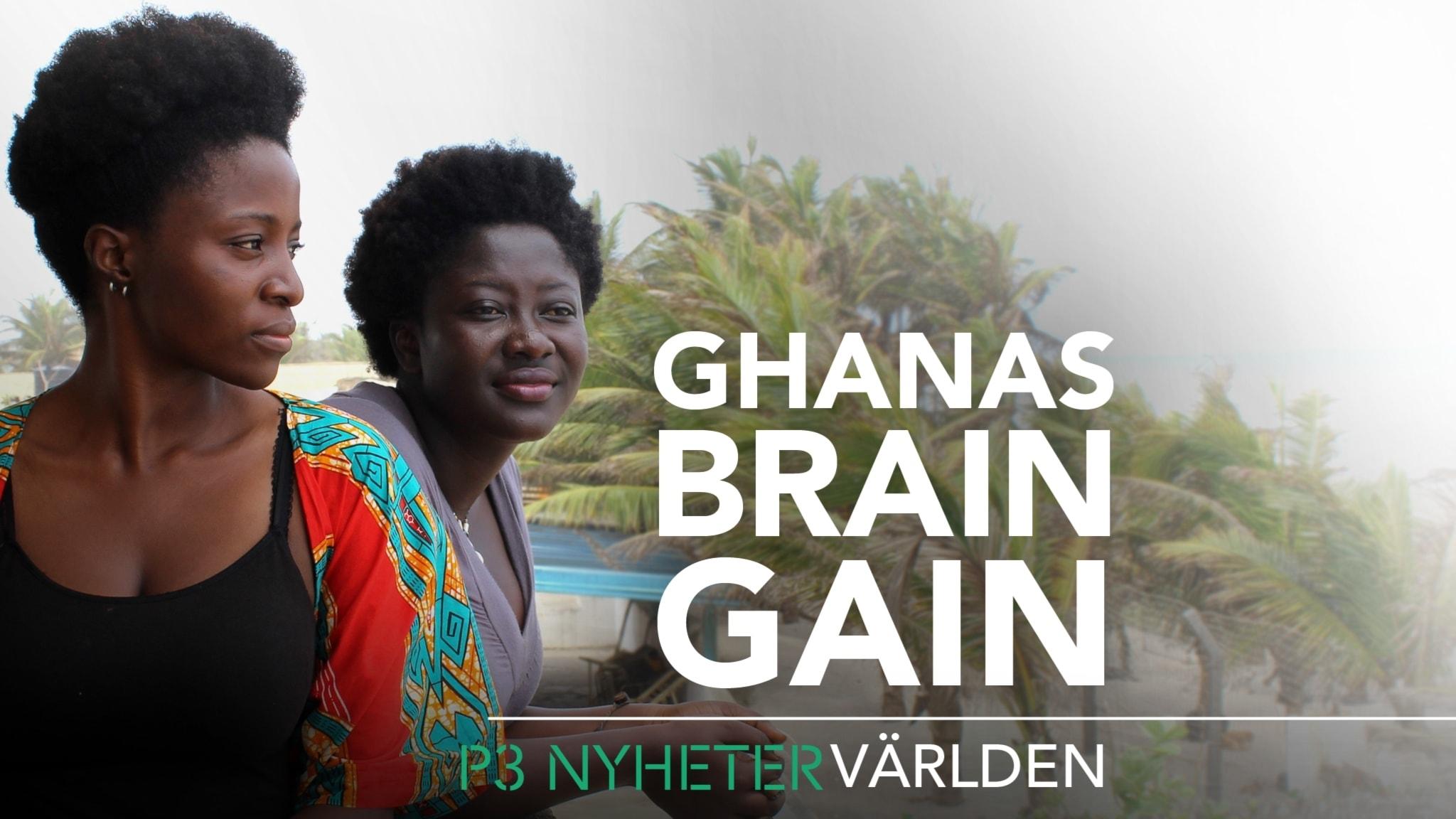 Ghanas brain gain - P3 Nyheter världen