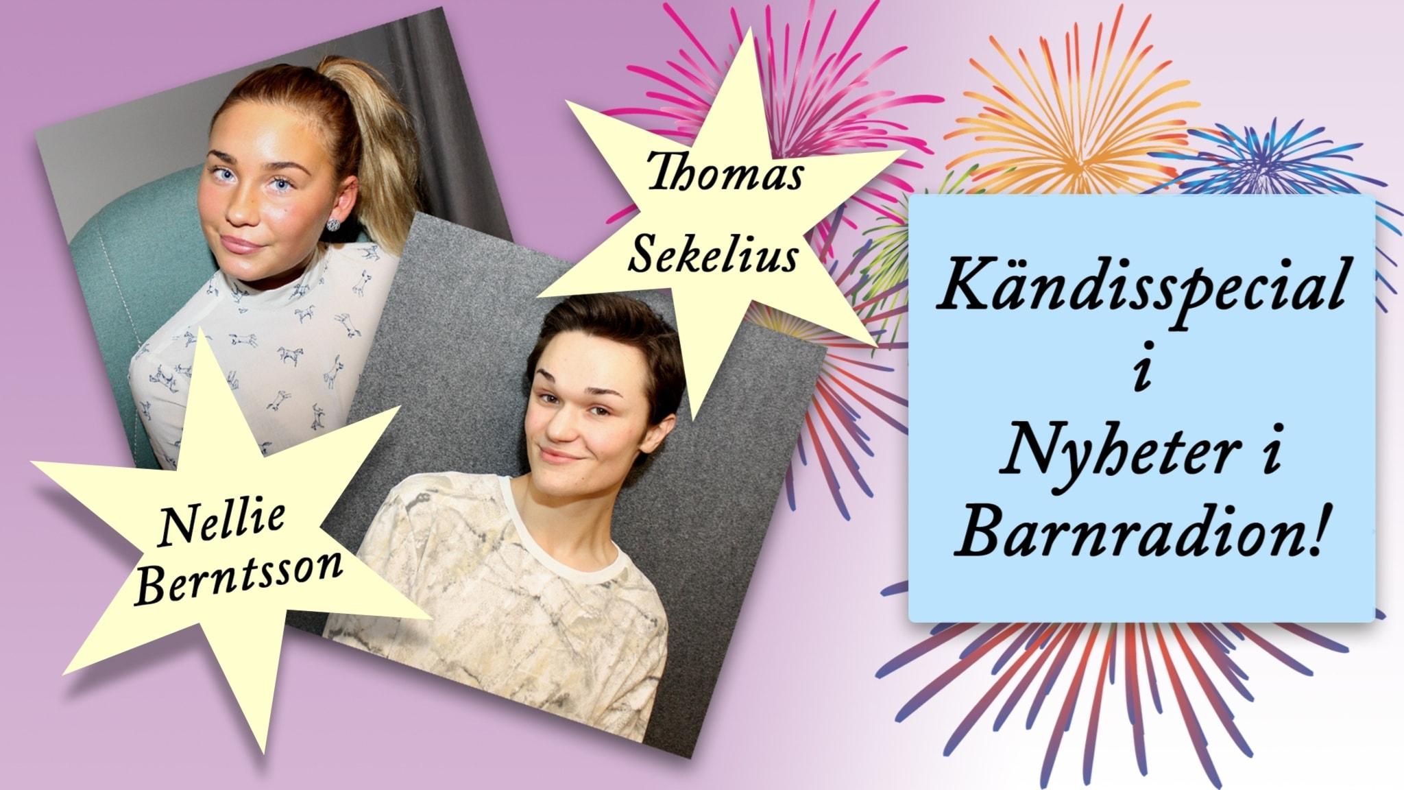 Kändisspecial med Nellie Berntsson och Thomas Sekelius