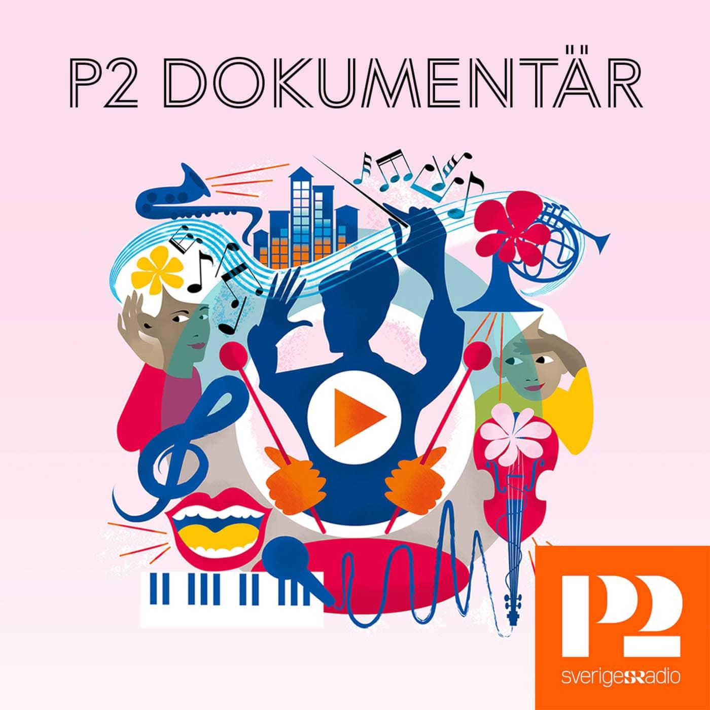P2 Dokumentär