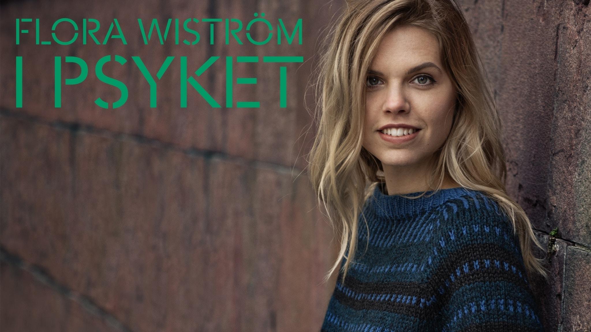Flora Wiström: Jag är ingen docka som folk kan plocka fram när det passar dem
