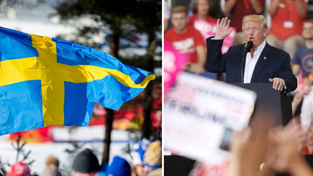 Two pictures. A Swedish flag and Donald Trump giving a speech.