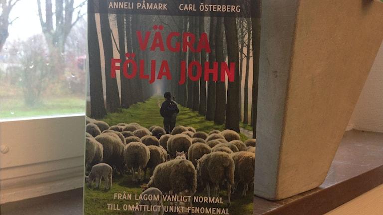 Boken Vägra följa John.