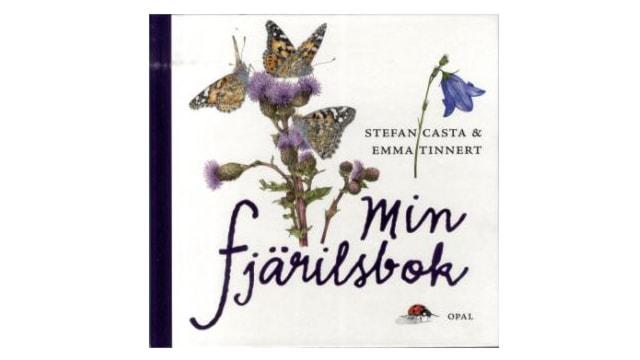 Min fjärilsbok av Stefan Casta och Emma Tinnert.