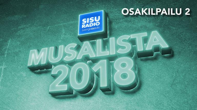 """Musalista 2018 -teksti """"valotauluna"""", Musalista 2018 deltävling 2"""