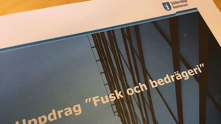 Södertälje kommun tar fram handlingsplan i kampen mot organiserad brottslighet mot välfärdssystemet. Foto: Peter Lindberg P4 Stockholm