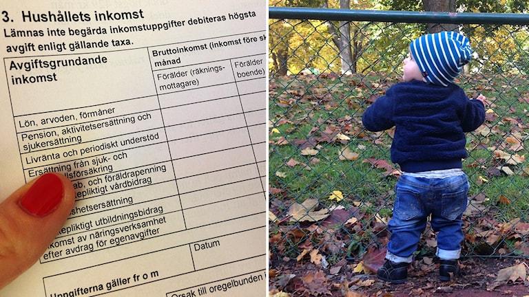 Bildmontage, inkomstblankett för förskoleavgift och liten pojke som leker på gården. Foto: Johanna Sjöqvist Harland och Elin Malmros/Sveriges Radio.