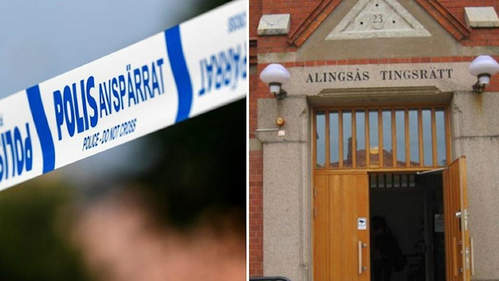 Polisavspärrning och Alingsås tingsrätt.