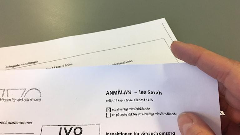 Händelsen är Lex Sarah-anmäld och anmäld till polisen. Foto: Josipa Kesic/Sveriges radio