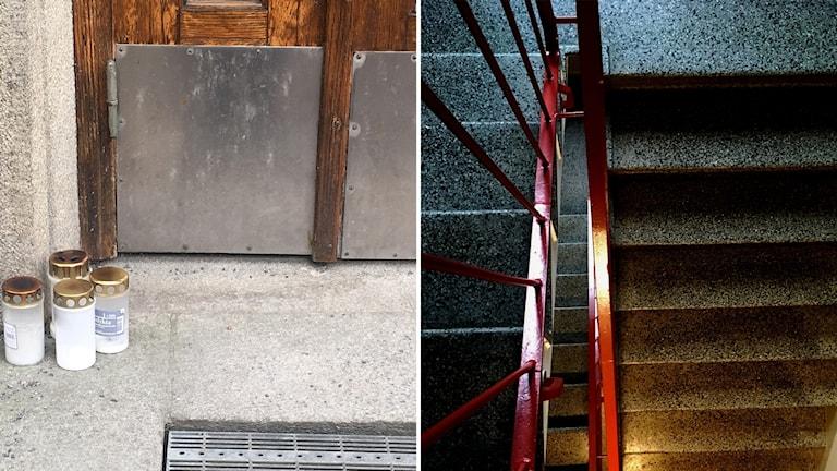 Gravljus utanför mordoffrets port. Till höger trappuppgången där gärningsmannen tog sig in och knivskar en man.