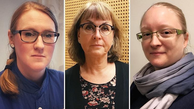 Emma Spak Läkarföreningen, Ann-Marie Wennberg Sjuhusdirektör , Matilda Eriksson Vårdförbundet