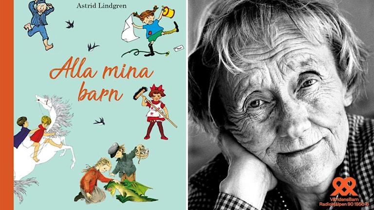 Tvådelad bild: Till vänster syns omslaget till en sagobok. Till höger syns Astrid Lindgren som skrivit boken.