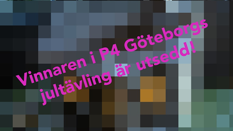 vinnarbild p4 göteborgsjultävling 2016  pixlad