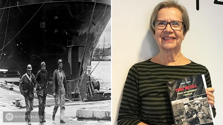 Tvådelad bild: Till vänster tre varvsarbetare går på kajen bredvid ett stort fartyg. Till höger författaren Inkeri Lamér med sin bok i handen.