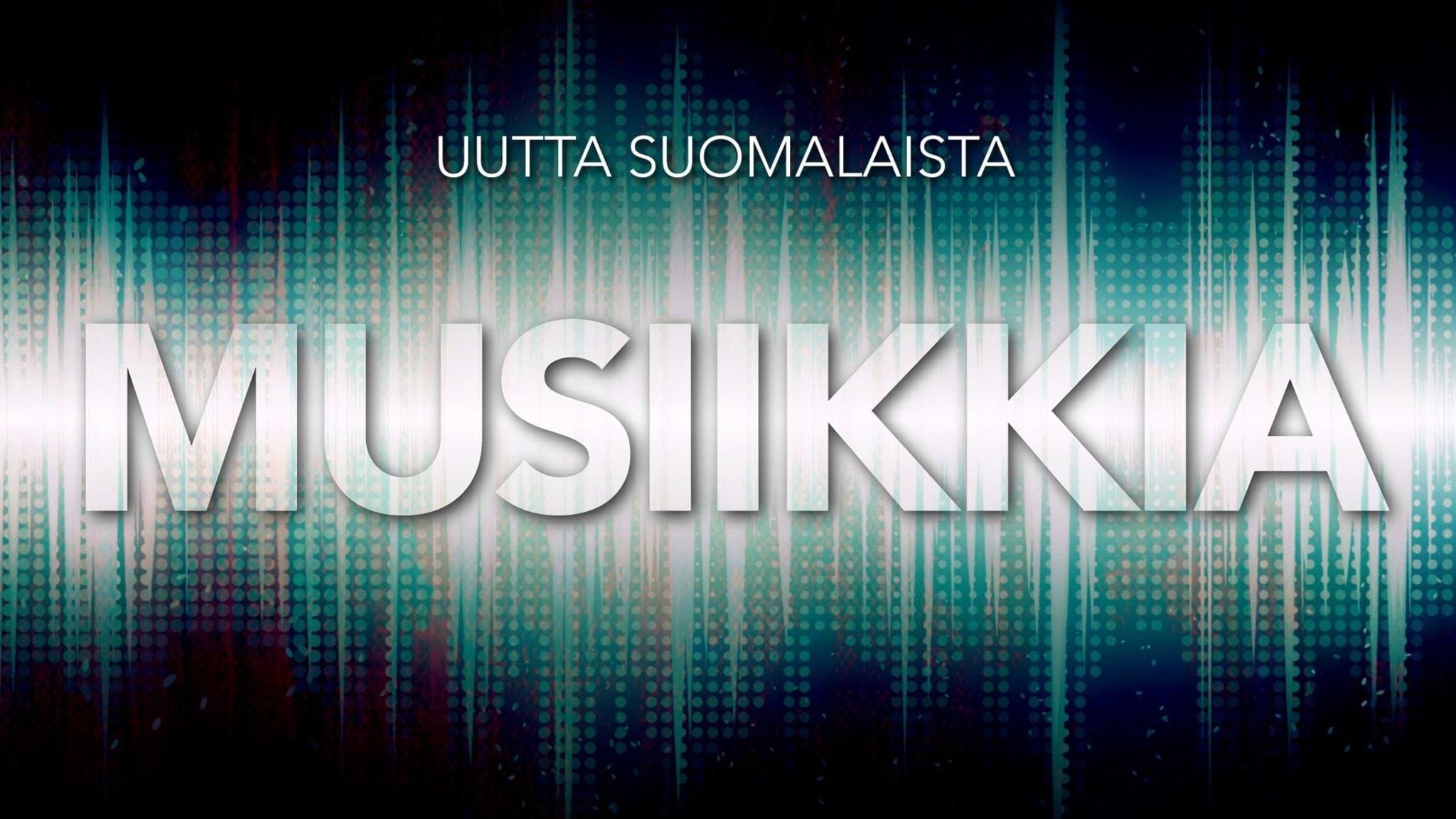 Uutta suomalaista musiikkia & ääniaalto