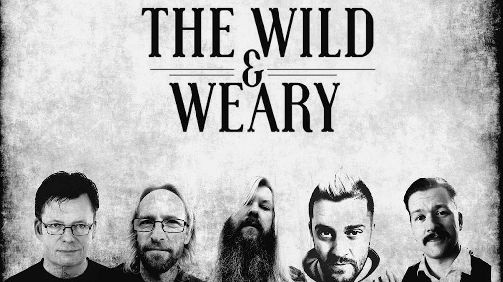 The Wild & Weary