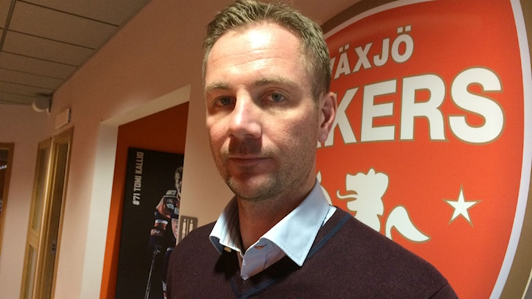 Växjö Lakers sportchef Henrik Evertsson. Foto: Lena Gustavsson/Sveriges Radio