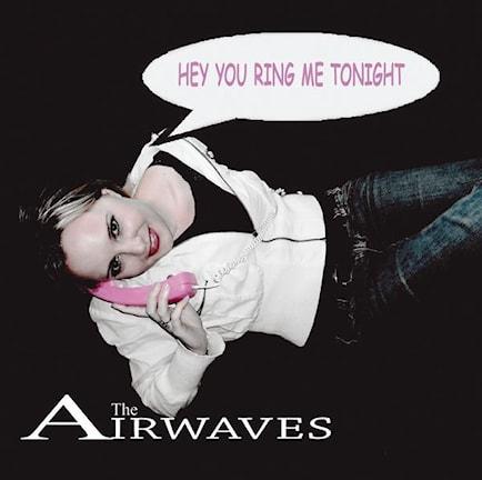 The Airwaves.