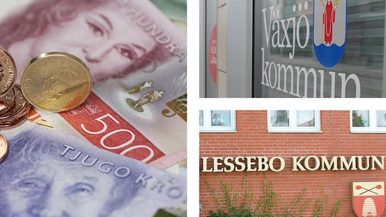 Pengar i Växjö och Lessebo