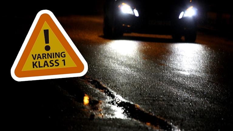 Klass 1-varning och våt vägbana.