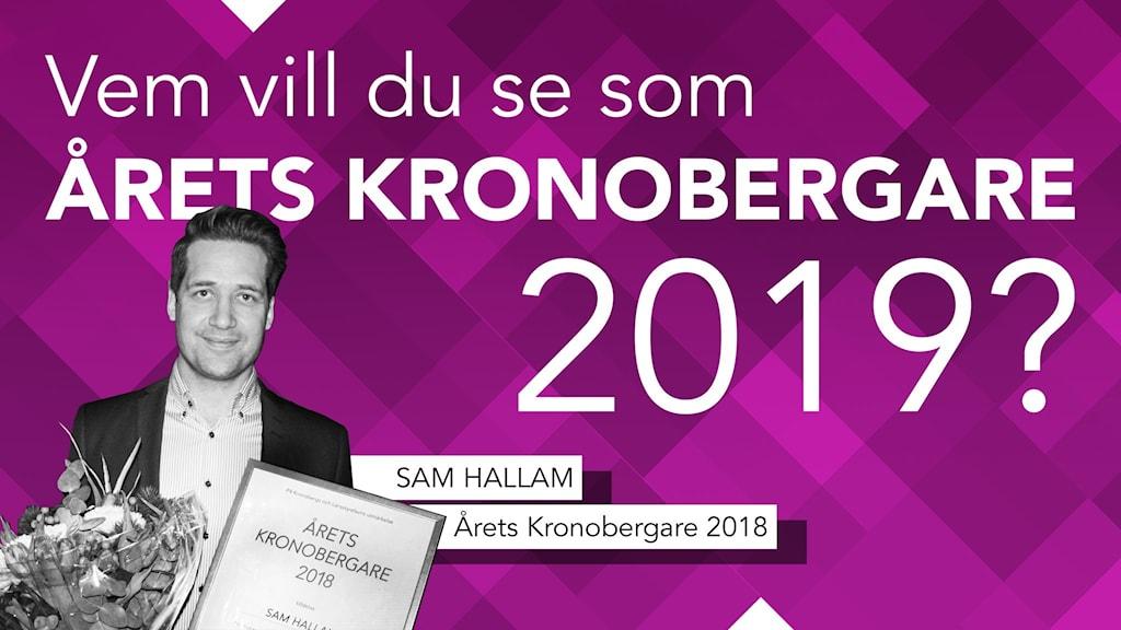 Vem vill du se som Årets Kronobergare 2019?