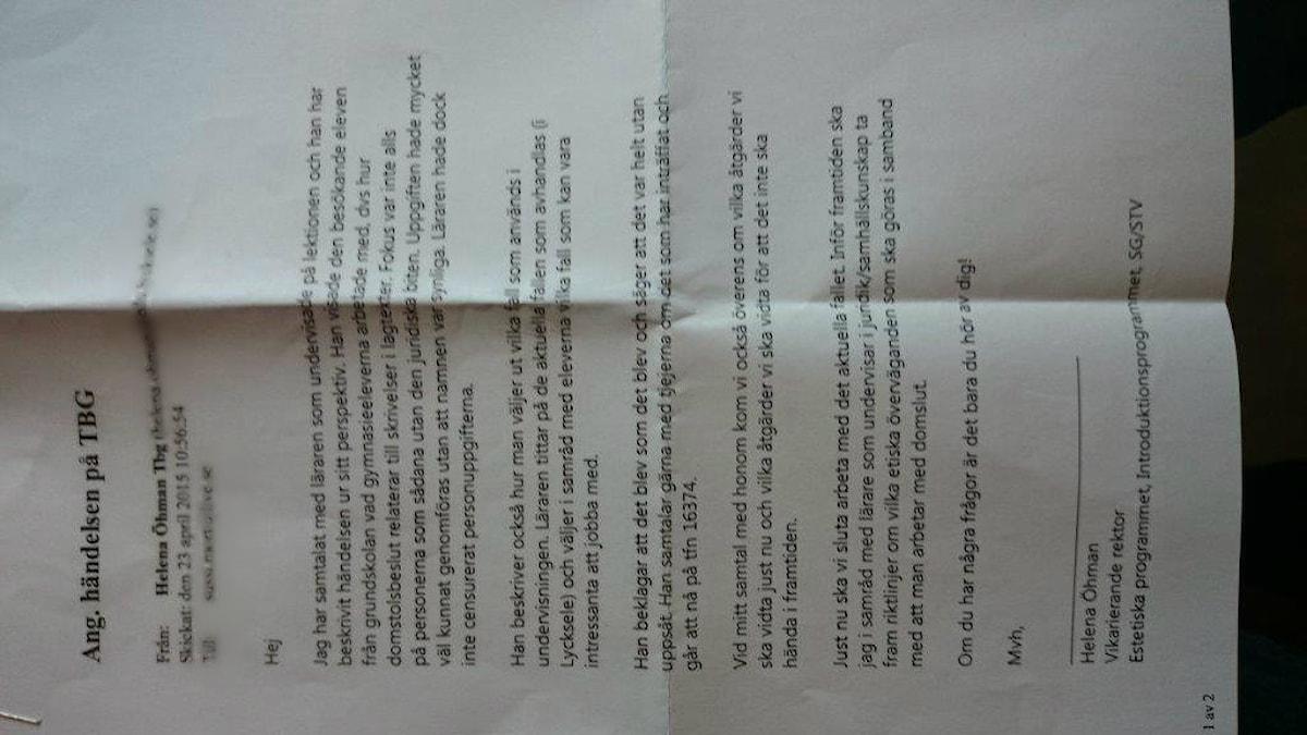 Rektorn har i ett brev till familjen framfört ett beklagande från läraren. Men det räcker inte tycker föräldrarna. Foto: Karl-Johan Vannmoun/SverigesRadio
