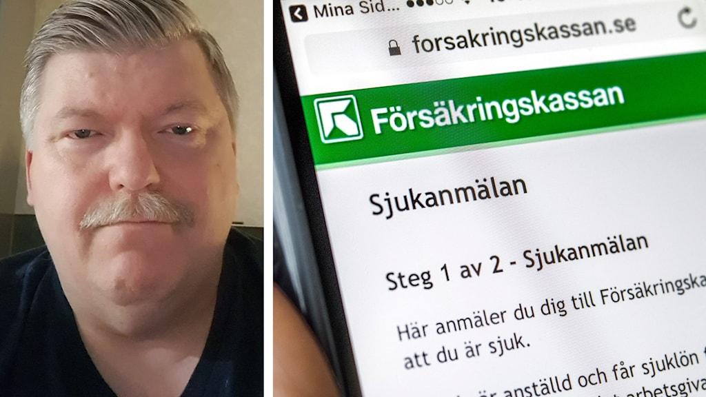 Kollage med två bilder: Till vänster porträtt av Steve Sandström från Skellefteå, till höger närbild av mobilskärm där försäkringskassans hemsida för sjukanmälan är gjord är öppen.