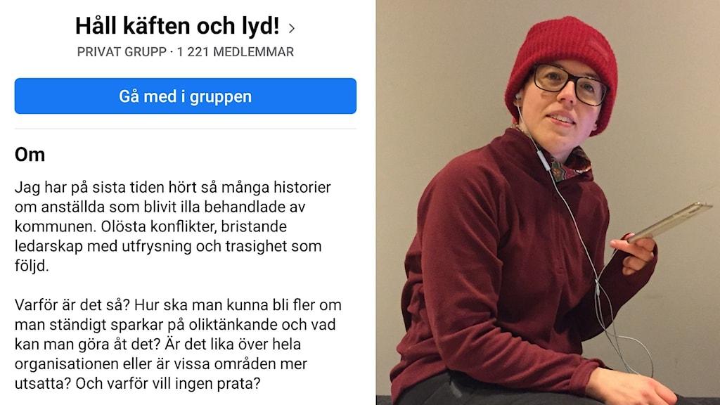"""Christina Kicki Lindqvist, administrerar sin Facebookgrupp """"Håll käften och lyd!"""". Foto: Skärmbild och Hjalmar Åman/Sveriges Radio"""