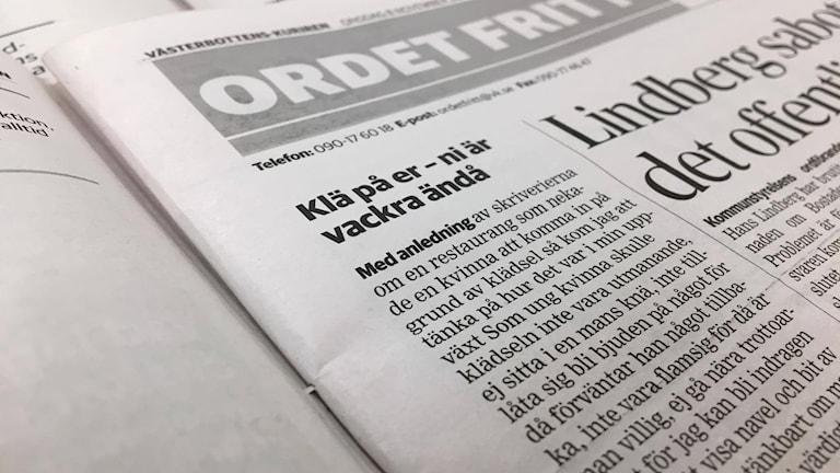 I veckan har en insändare i Västerbottens-kuriren väckt debatt. Den handlar om hur kvinnor ska vara klädda när dom går ut på krogen för att undvika att bli sexuellt trakasserade av män.
