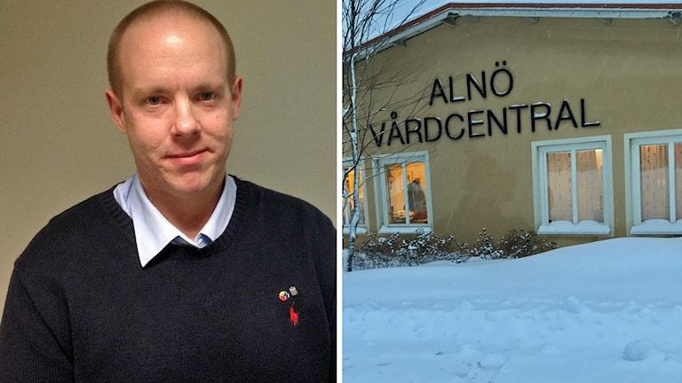 Bilder på Andreas Sjölander (S) landstinget Västernorrland och en del av fasaden med skylt på Alnö Vårdcentral Sundsvall