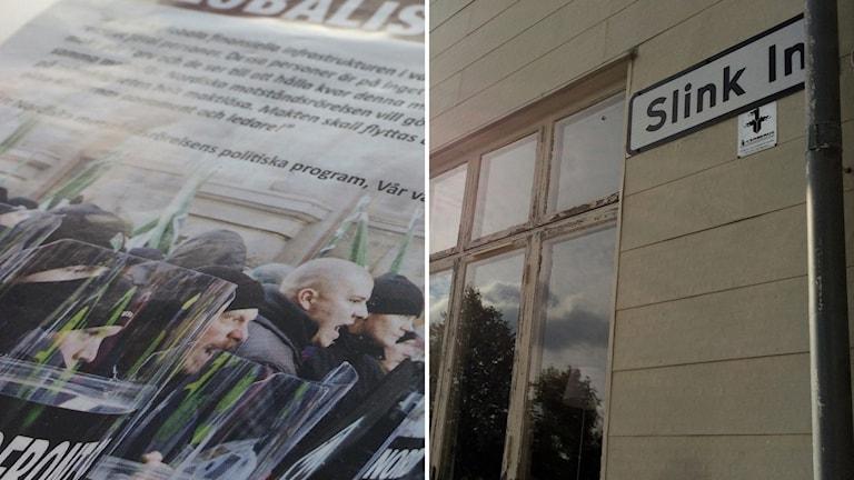 Bildkollage på flygblad från Nordiska motståndsrörelsen och en bild på fasaden till Slink In i Sundsvall.