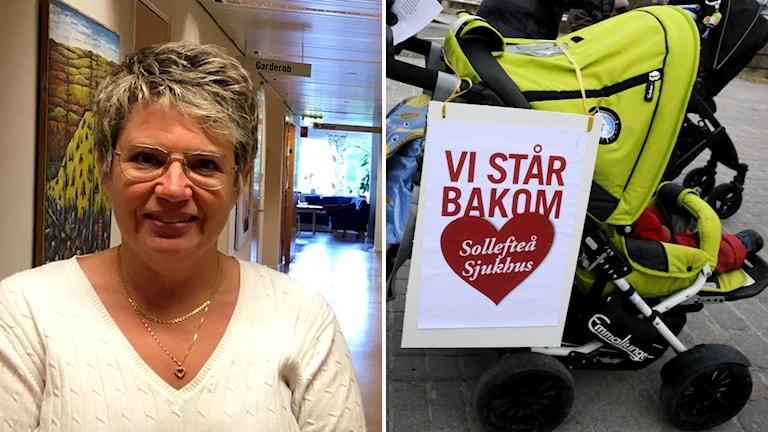 """Bildkollage med kommunalrådet i Sollefteå Åsa Sjödén (S) och en bild på en barnvagn med skylten """"Vi står bakom Sollefteå sjukhus"""". Foto: Sveriges Radio"""
