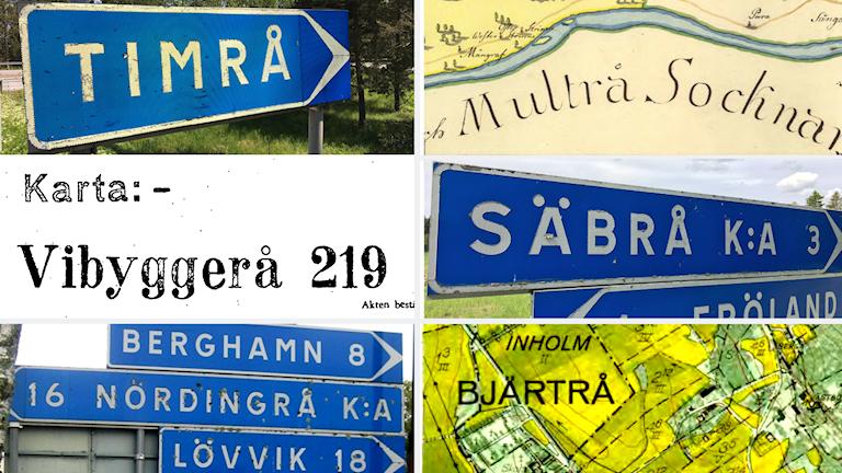 Olika skyltar och kartbilder som visar namnen Timrå, Multrå, Vibyggerå, Säbrå, Nordingrå och Bjärtrå.