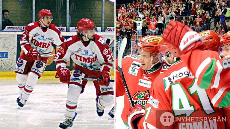 Bild1: Två Timråspelare på isen under match. Foto: Carl-Johan Höiby/Sveriges Radio. Bild 2: Spelare i Modo Hockey kramar om varandra. Foto: Håkan Nordström/TT