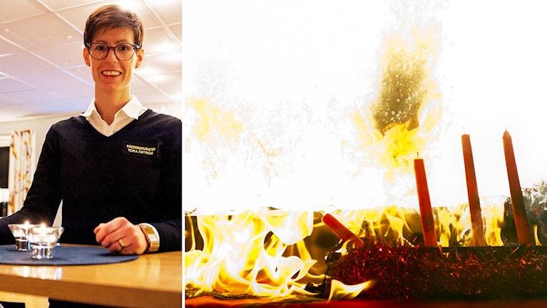 Bildkollage. Till vänster: Tora Åström står vid ett högt bord i fikarummet vid räddningstjänsten i Medelpad. På bordet står två tända värmeljus som hon nyss tänt. Till höger: En adventsljusstake har fattat eld och brinner med stora lågor. Foto: Jenny Stiernström/Sveriges Radio och Adam Ihse/TT