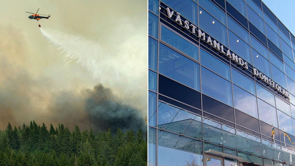 Stora skogsbranden i Västmanland och Västmanlands tingsrätt.