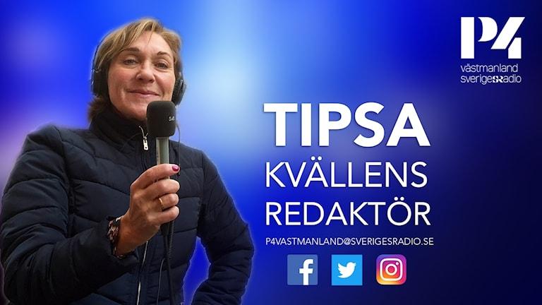 Monica Elfström är kvällens redaktör på P4 Västmanland.