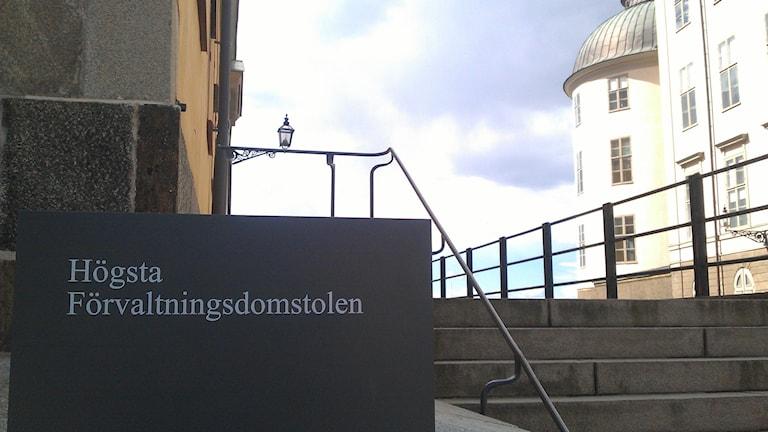 Högsta Förvaltningsdomstolen. Foto: August Bergkvist/SR