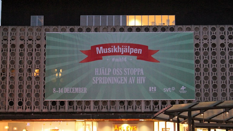 Musikhjälpens banner in Uppsala. Photo: Erik Thyselius/Sveriges Radio