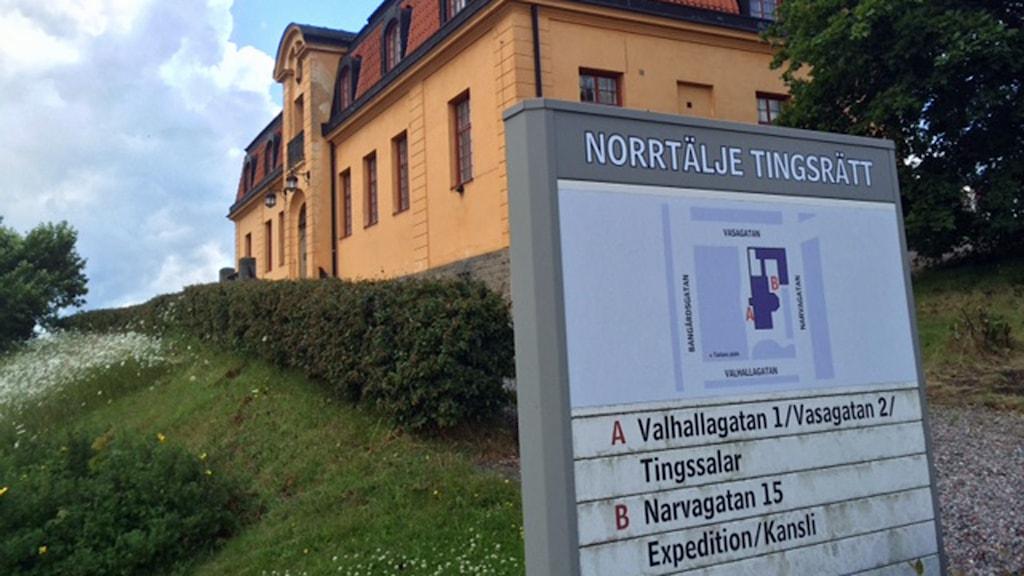 Norrtälje tingsrätt (arkivbild). Foto: August Bergkvist/Sveriges Radio