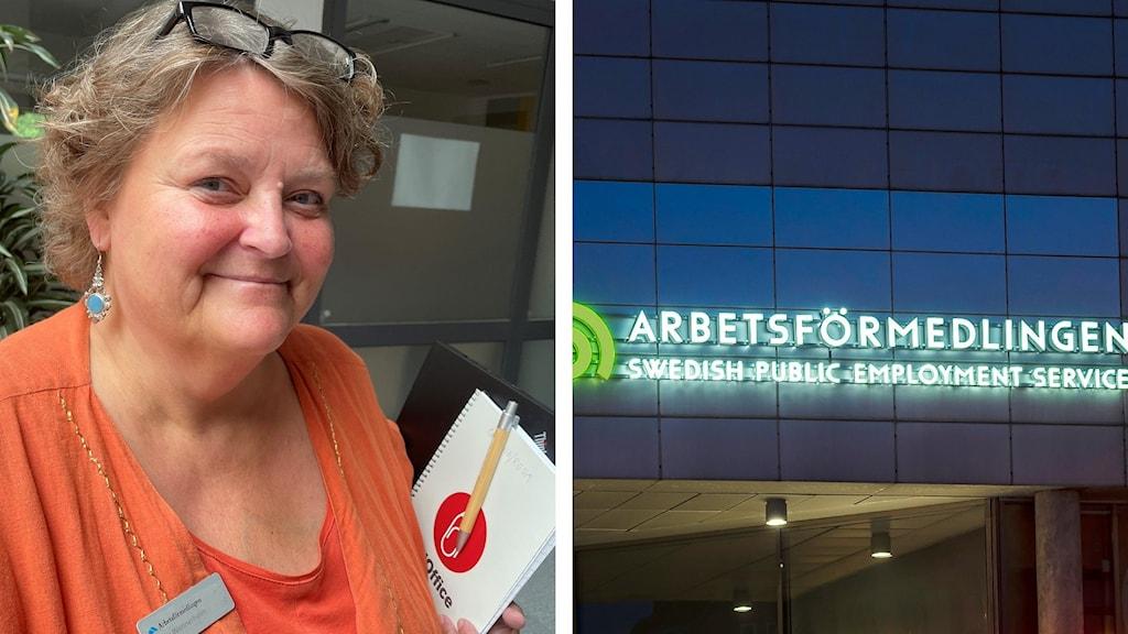 Arbetsförmedlaren Louise Wennerholm, och arbetsförmedlingens fasadskylt