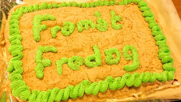 En Framåt Fredag-tårta. Foto: Susanna Wictorzon/Sveriges Radio.