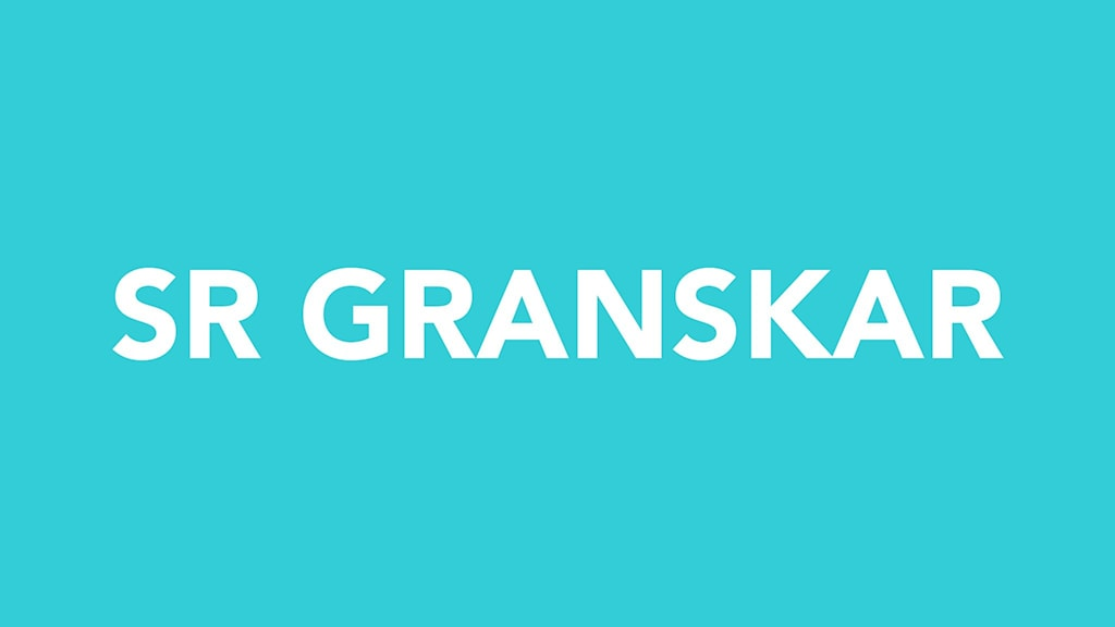 "Blå bild med orden ""SR GRANSKAR"""