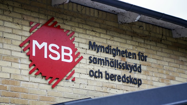 Skylt med MSBs logga. Foto: Drago Prvulovic/TT