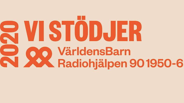"""En bild med texten """"Vi stödjer VärldensBarn Radiohjälpen 901950-6"""""""