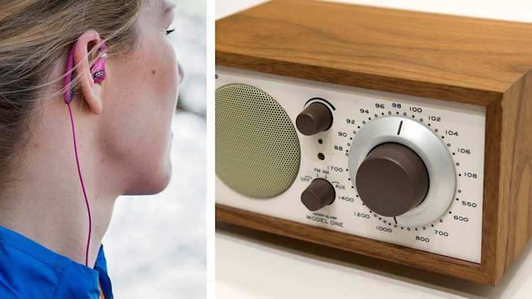 Delad bild. Till vänster en person med hörlurar i öronen. Till höger en radioapparat.