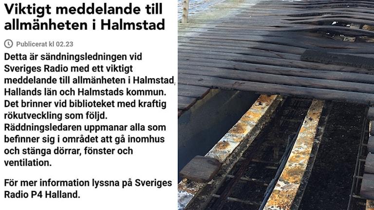 Viktigt meddelande till allmänheten och brandhärjad bro.