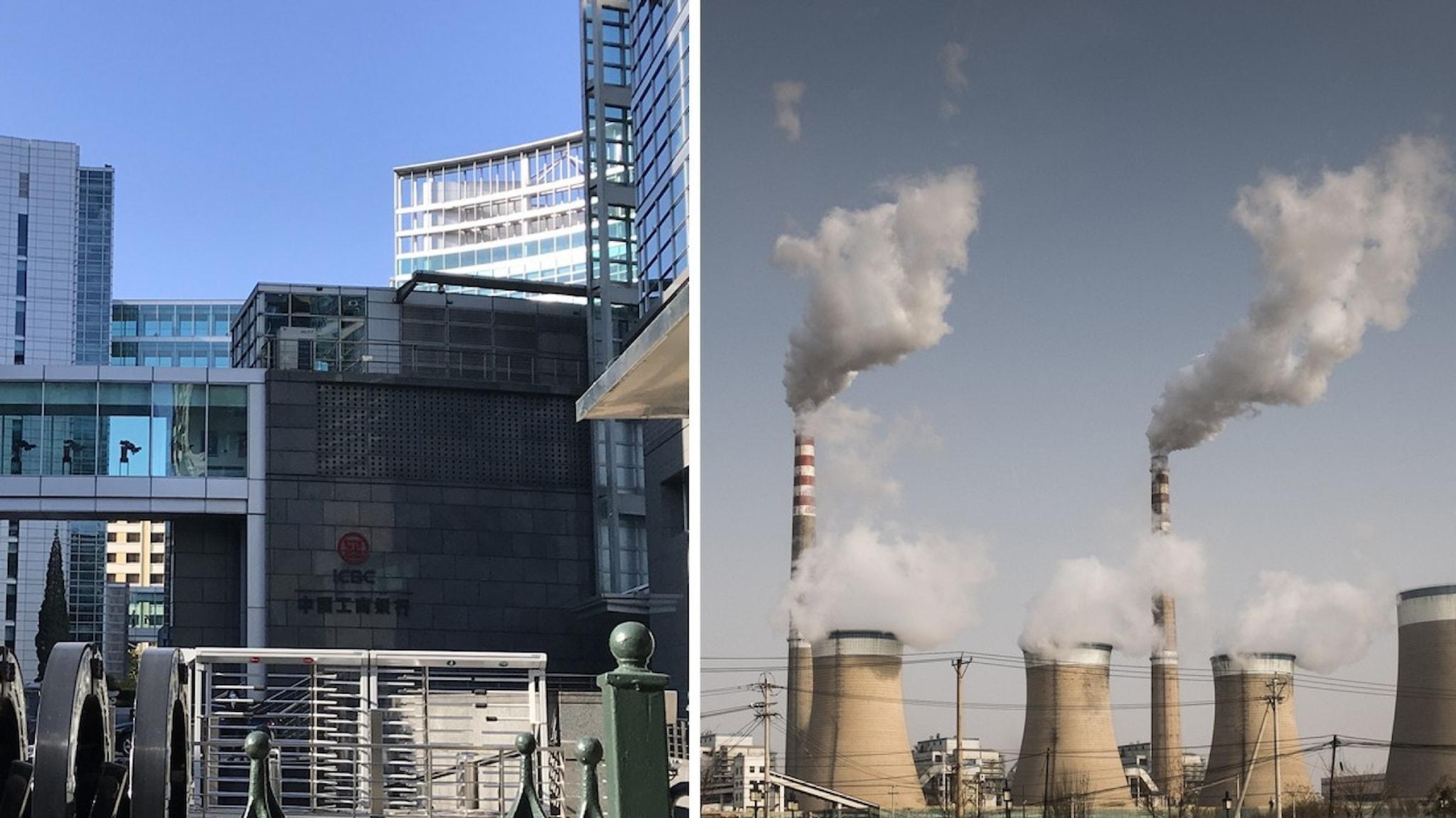 Bild på bank i Peking och kolkraftverk i Kina.